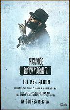 Rick Ross Black Market 2015 Ltd Ed New Rare Poster +Free Hip-Hop Rap Poster!