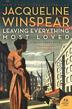 Maisie Dobbs: Leaving Everything Most Loved 10 by Jacqueline Winspear (2014, PB)