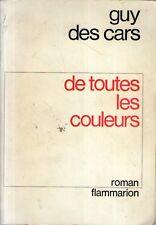 DT De toutes les couleurs Guy des Cars Flammarion