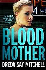Blood Mother: Flesh and Blood Trilogy Book Two by Dreda Say Mitchell Paperback