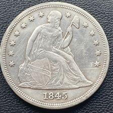 1845 Seated Liberty Dollar One Dollar $1 High Grade AU + Details Rare #23743