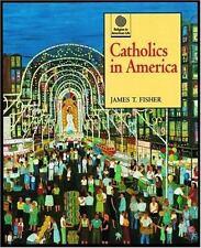 Catholics in America (Religion in American Life)
