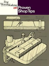 Fine Woodworking on Proven Shop Tips: Selections f