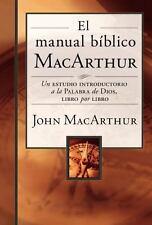 El Manual Biblico MacArthur: Un Estudio Introductorio a la Palabra de Dios, Libr