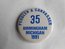 Vintage 1991 Birmingham Michigan Peddler & Canvasser Permit License Pinback