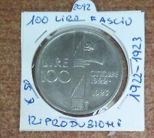 VITTORIO EMANUELE III - 100 LIRE FASCIO 1922 -RIPRODUZIONE N.2092