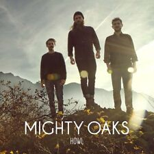 Mighty Oaks - Howl CD UNIVERSAL INT. MUSIC