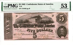 1862  $5     Confederate Currency  T-53  PMG 53