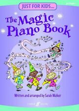Just For Kids - The Magic Piano Book By Sarah Walker (Pre Grade 1)