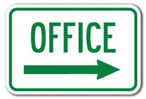 """Office with right arrow  Sign 12"""" x 18"""" Heavy Gauge Aluminum Signs"""