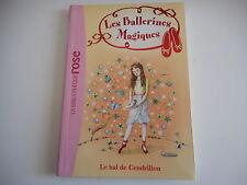BIBLIOTHEQUE ROSE - LES BALLERINES MAGIQUES. LE BAL DE CENDRILLON N° 4