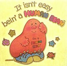 Original It Isn't Easy Bein' A Human Bean Cartoon Iron On Transfer