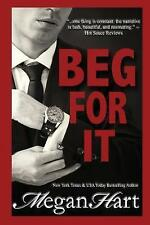 Beg for It by Megan Hart (Paperback / softback, 2017)
