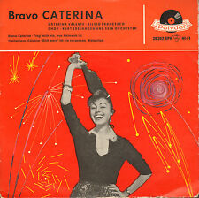 "CATERINA VALENTE - Bravo Caterina (1959 VINYL EP 7"" GERMANY)"