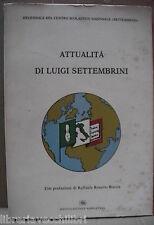 ATTUALITA DI LUIGI SETTEMBRINI Risorgimento Napoli Storia Contemporanea d Italia