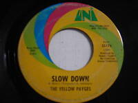 The Yellow Payges Slow Down Orig 1969 45rpm PROMO PSYCH