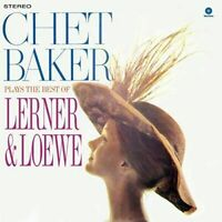 Baker- ChetPlays The Best Of Lerner & Loewe + 1 Bonus Track (New Vinyl)