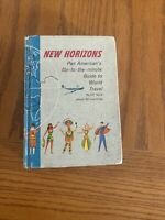 New Horizons Pan American's Guide to World Travel, 1956