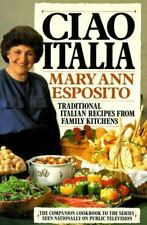 Ciao Italia : Traditional Italian Recipes from Family Kitchens
