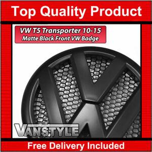 FOR VW T5 TRANSPORTER 10-15 OEM STYLE REPLACEMENT FRONT MATTE BLACK BADGE EMBLEM
