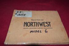 Northwest Engineering Model 6 Dragline Shovels Crane Parts Book Manual RPMD