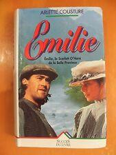 Emilie.Emilie, la Scarlett O'Hara de la Belle Province. Arlette Cousture