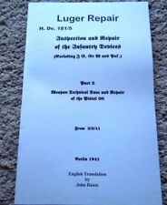 WW2 German 9mm Luger Inspection/Repair  English Translation 12 Pages
