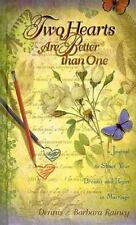 Two Hearts Are Better Than One MARRIAGE JOURNAL by Dennis & Barbara Rainey  NEW*