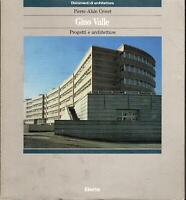 Gino Valle : progetti e architetture