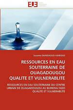 USED (LN) RESSOURCES EN EAU SOUTERRAINE DE OUAGADOUGOU QUALITE ET VULNERABLITE: