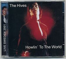 Hives - Howlin' To The World CD LIVE 2001 Urke T & Midlife Crisis Hellacopters