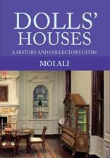 Dolls' Houses: A History and Collector's Guide by Ali, Moi, NEW Book, FREE & FAS