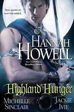 Highland Hunger by Hannah Howell Jackie Ivie Michele Sinclair 2011 PB Paranormal