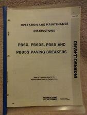 Heavy Equipment Parts Accessories In Patible Make. Ingersol Rand Pb60pb60spb85pb85s Paving Beakers Operation Maintenance Manual. Wiring. Ingersoll 4020 Wiring Diagram 1996 At Scoala.co