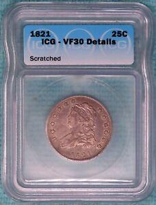 1821 VF-30 Details Capped Bust Quarter Dollar $.25
