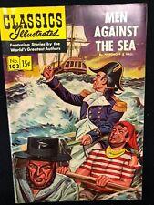 Classics Illustrated #103 Men Against the Sea (Hrn 104) 1st 1953 Fine-