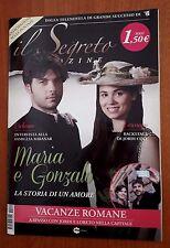 Il Segreto Magazine n.29 anno 2015 - Maria e Gonzalo la storia di un amore