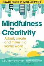 Mindfulness for Creativity: Adapt, create and thrive in a (PB) 0349408211