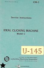 Ideal Clicking Machine Model C, Shoe Machinery,  Service Manual Year (1964)