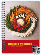 Kochbuch für Thermomix TM21: Richtig Trennen - Fit & Gesund Rezepte Thermomix