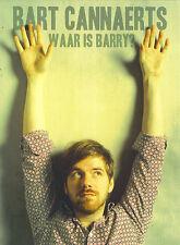Bart Cannaerts : Waar is Barry ? (DVD)