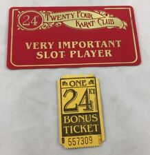 Slot Card and Ticket Twenty Four Karat Club Golden Nugget Casino Las Vegas