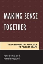 Making Sense Together: The Intersubjective Approach to Psychotherapy (Paperback