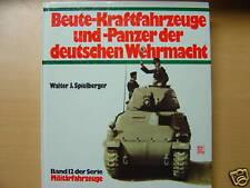 Beute Kraftfahrzeuge und Panzer der deutschen Wehrmacht Band 12 Spielberger