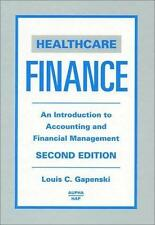 Healthcare Finance: An Introduction to Accounting and Financial Management (2nd