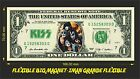KISS IMAN BILLETE 1 DOLLAR BILL MAGNET