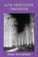 Saga la Espada Del Lobo: Las Moradas Oscuras by Pilar Gonzábar (2012, Paperback)
