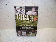 Change Up Oral History of 8 Key Events That Shaped Modern Baseball Hardback Book