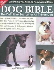 The Original Dog Bible : The Definitive Source to All Things Dog Vol. 2 by...