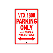 HONDA VTX 1800 Parking Only Towed Motorcycle Bike Chopper Aluminum Sign